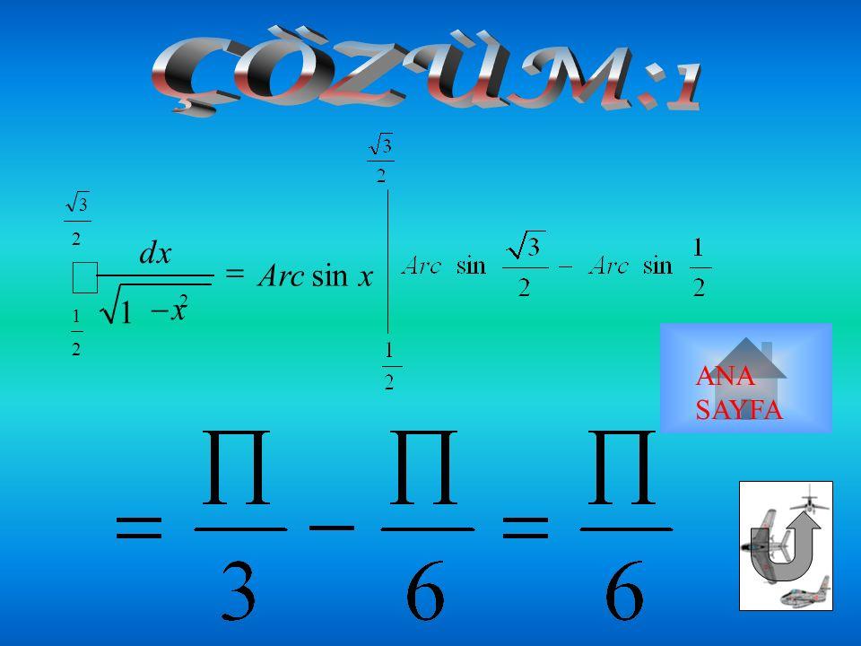 x dx 1 2 3 2 1 2   ANA SAYFA