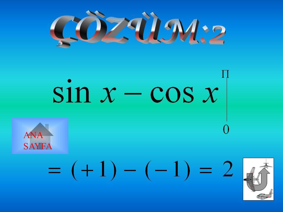 x  Arcsin x dx 1 2 3 2 1 2   ANA SAYFA