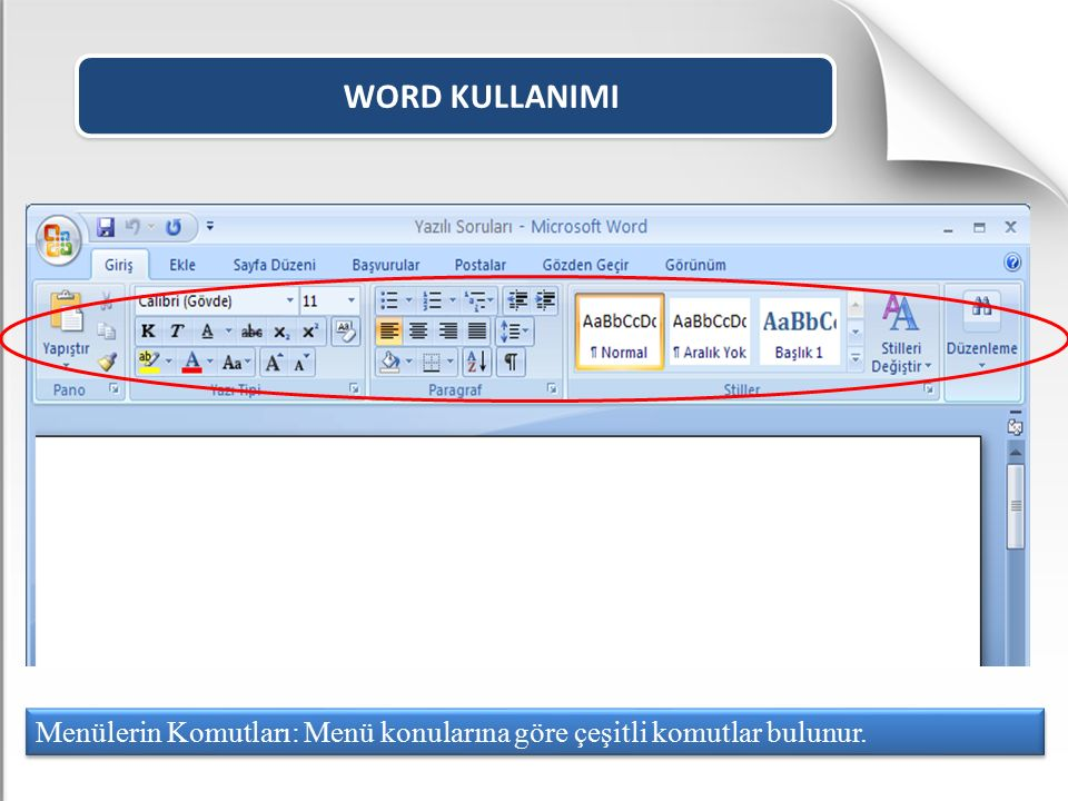 WORD KULLANIMI Seçili olan yazının boyutunu bir kademe küçültür. YAZI TİPİNİ KÜÇÜLT