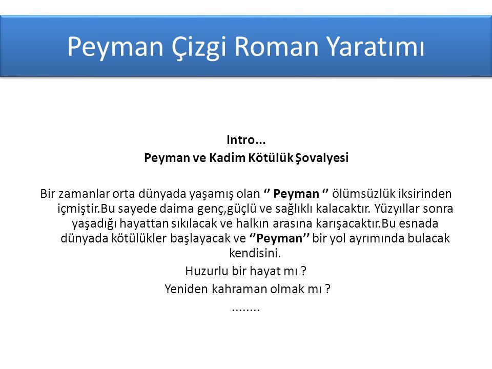 Peyman Çizgi Roman Yaratımı Intro...