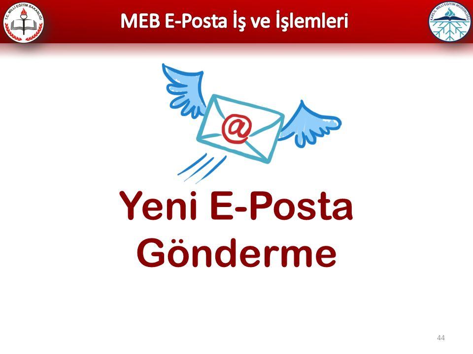 44 Yeni E-Posta Gönderme