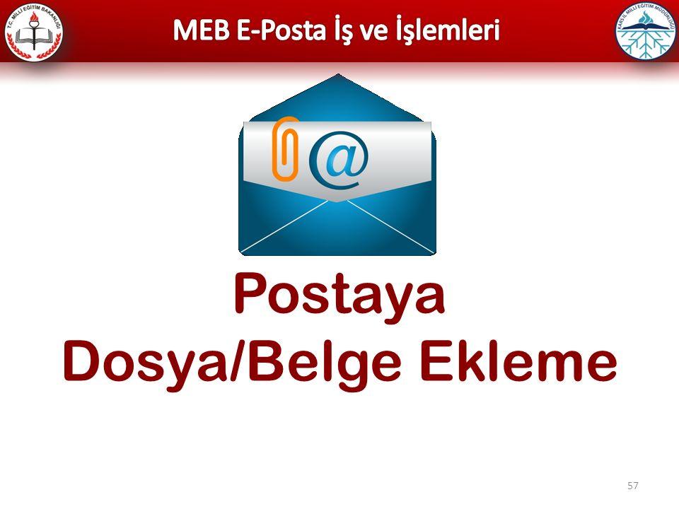 57 Postaya Dosya/Belge Ekleme