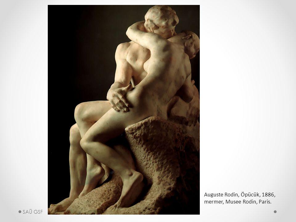 Auguste Rodin, Öpücük, 1886, mermer, Musee Rodin, Paris. SAÜ GSF