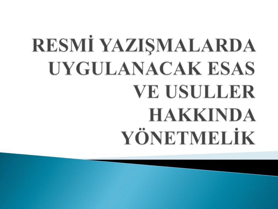 17.02.1994 ve 1994/4 sayılı genelge ile uygulanan Resmi yazışma kuralları yürürlükten kaldırıldı.