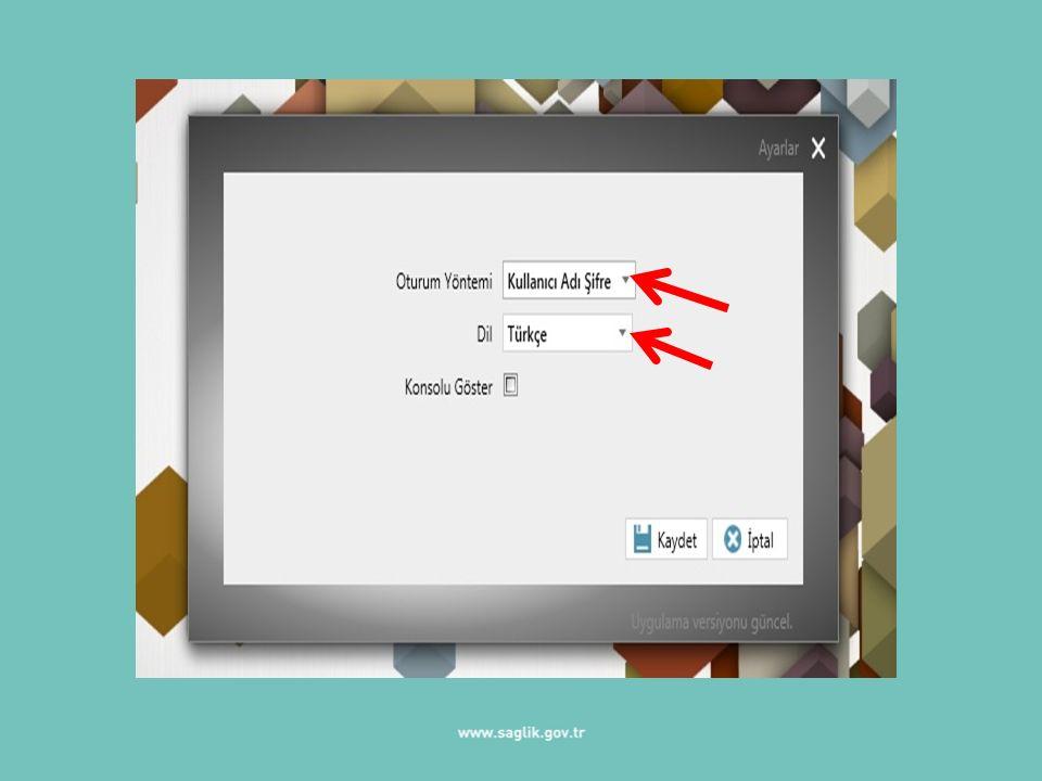 Elektronik İmza/Kullanıcı Adı Şifre ve Türkçe seçenekleri seçildikten sonra KAYDET butonuna basınız.