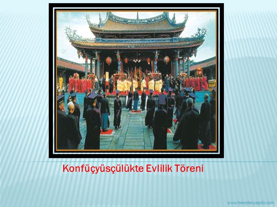 Konfüçyüsçülükte Evlilik Töreni www.herodevyapilir.com