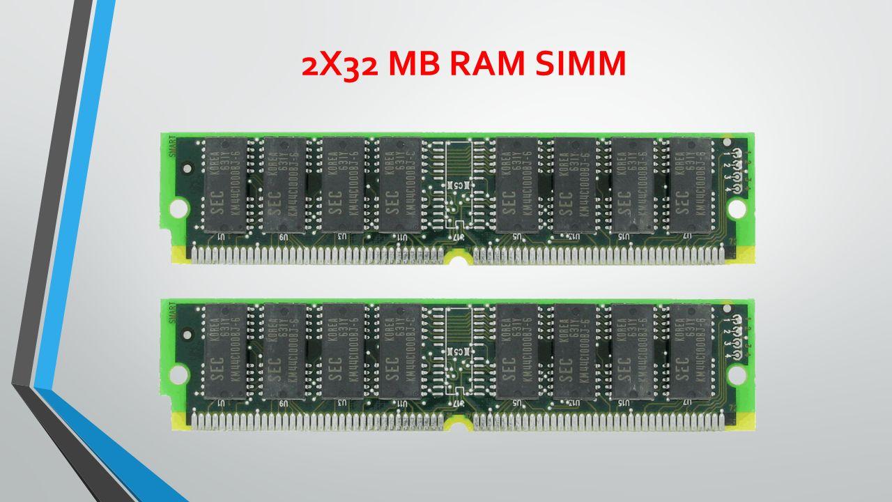 2X32 MB RAM SIMM