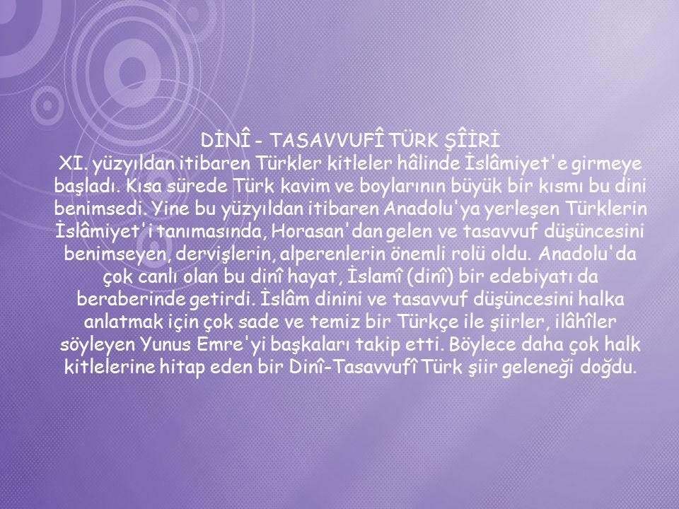 DİNÎ - TASAVVUFÎ TÜRK ŞÎİRİ XI.