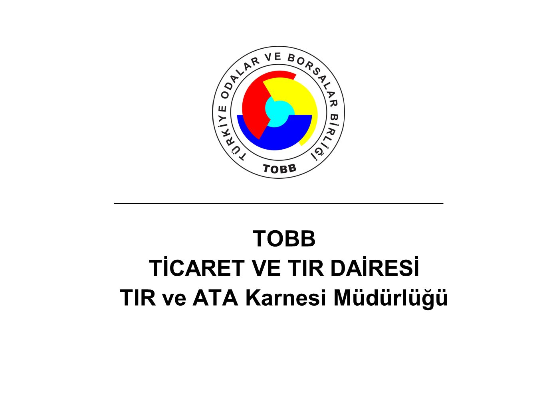 TOBB TİCARET VE TIR DAİRESİ TIR ve ATA Karnesi Müdürlüğü