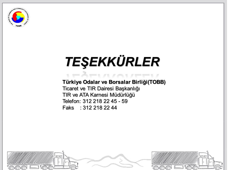 (TÜİK, 2010) Türkiye Odalar ve Borsalar Birliği(TOBB) Ticaret ve TIR Dairesi Başkanlığı TIR ve ATA Karnesi Müdürlüğü Telefon: 312 218 22 45 - 59 Faks : 312 218 22 44
