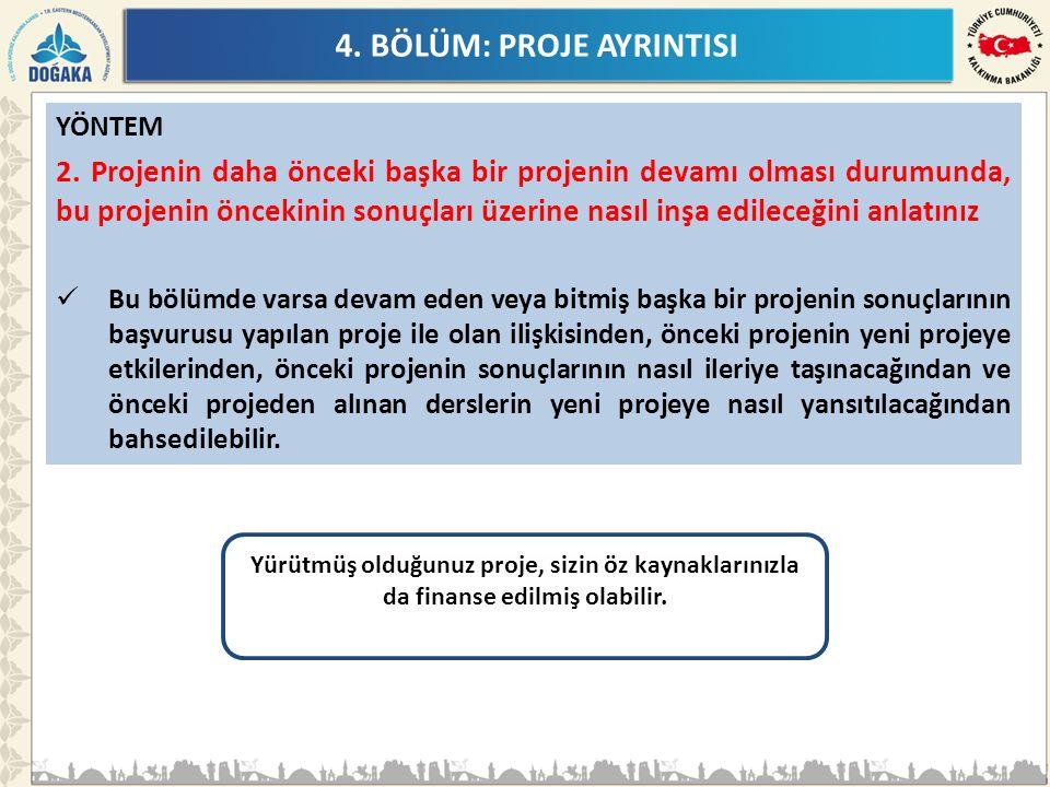 4. BÖLÜM: PROJE AYRINTISI YÖNTEM 2.