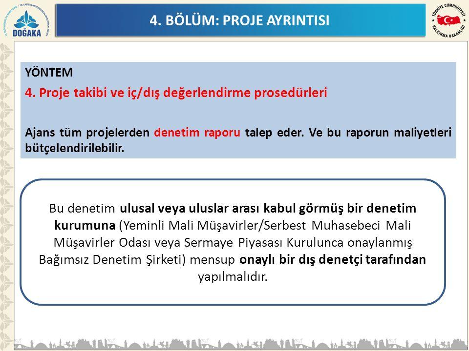 4.BÖLÜM: PROJE AYRINTISI YÖNTEM 4.