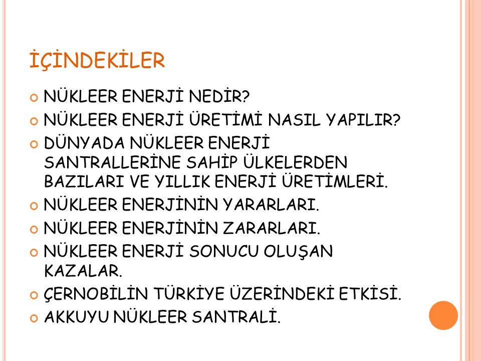 NÜKLEER ENERJİ NEDİR.Nükleer enerji, atomun çekirdeğinden elde edilen bir enerji türüdür.