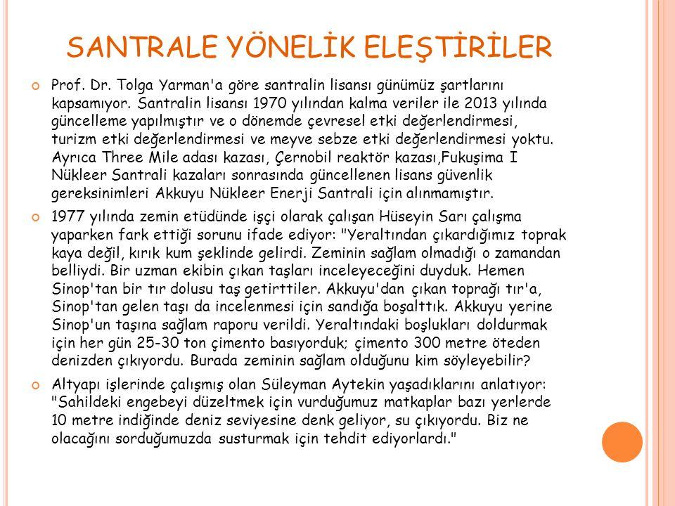 SANTRALE YÖNELİK ELEŞTİRİLER Prof. Dr.