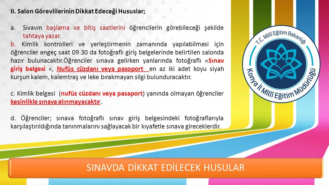 SINAVDA DİKKAT EDİLECEK HUSULAR II.