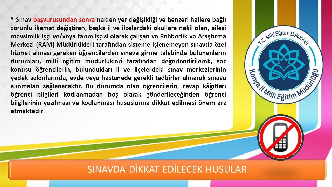 SINAVDA DİKKAT EDİLECEK HUSULAR I.