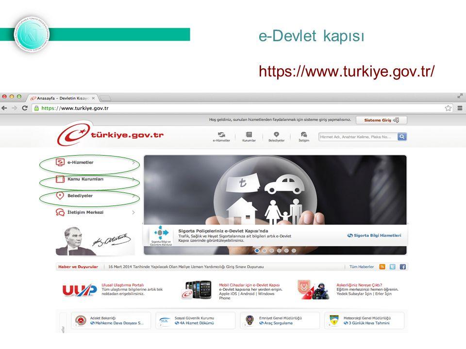 https://www.turkiye.gov.tr/ e-Devlet kapısı
