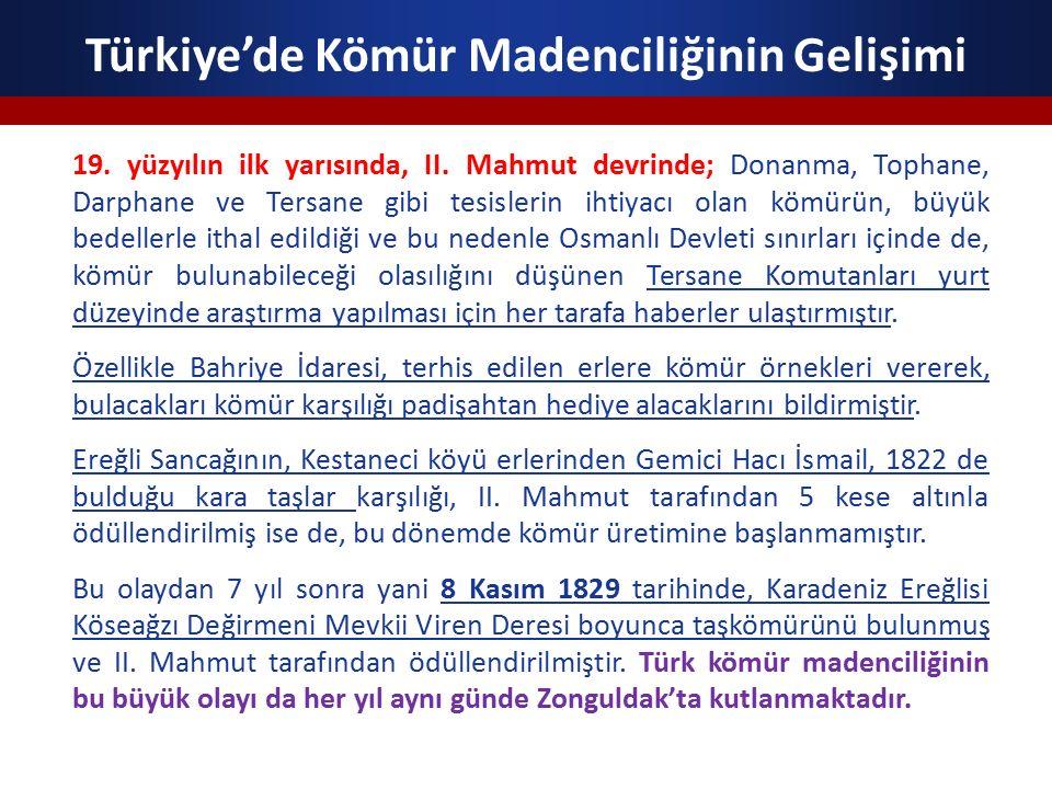 Türkiye'de Kömür Madenciliğinin Gelişimi 19. yüzyılın ilk yarısında, II.