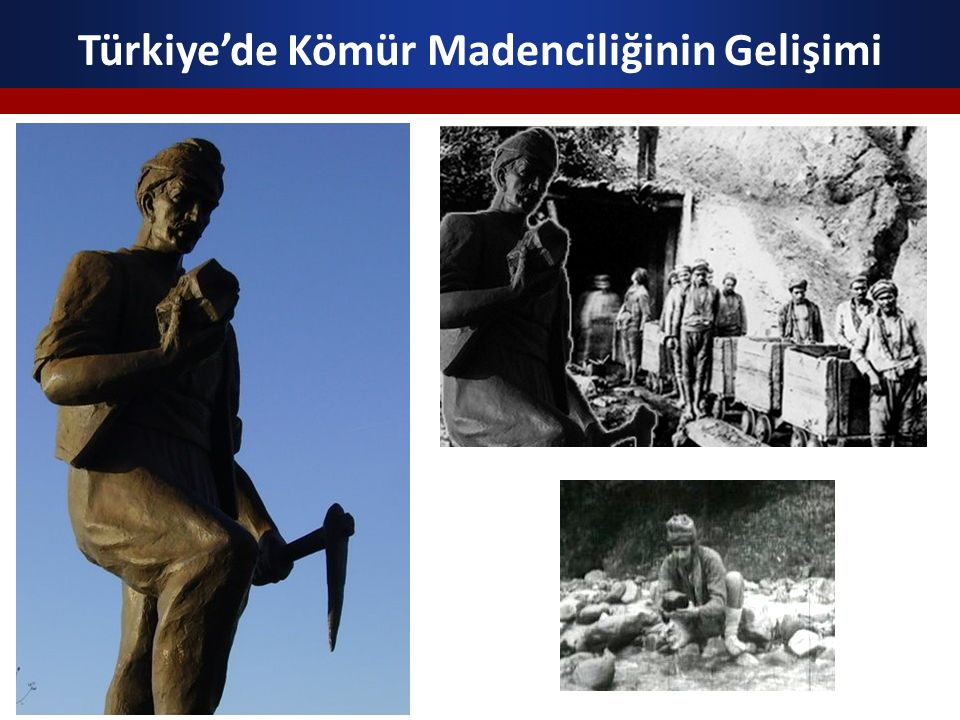 Türkiye'de Kömür Madenciliğinin Gelişimi