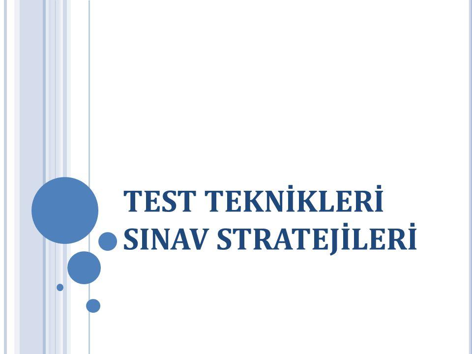 TEST TEKNİKLERİ SINAV STRATEJİLERİ