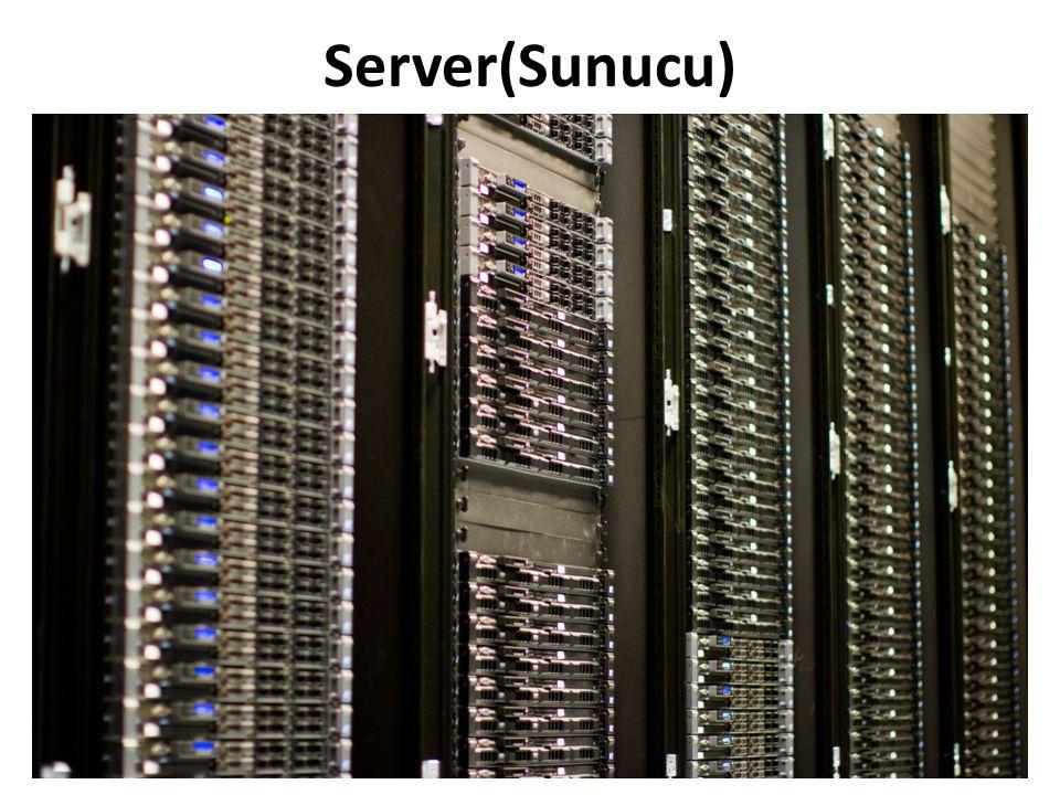 Server(Sunucu)