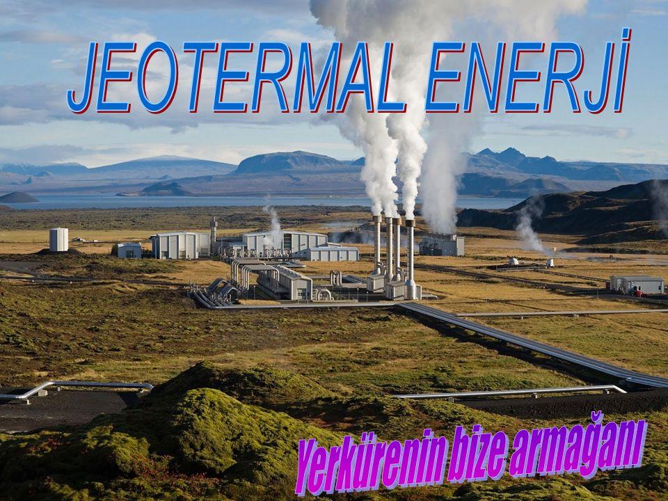 Jeotermal Enerji nedir.