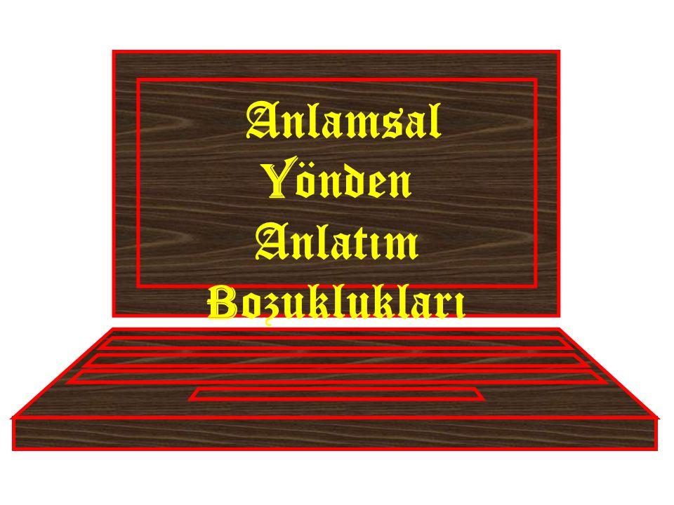  Türkçede bazı özneler olumlu, bazı özneler ise olumsuz anlamlar verdi ğ i için bu cümlenin yüklemleri de özneye göre olumlu ya da olumsuz olması gerekir.