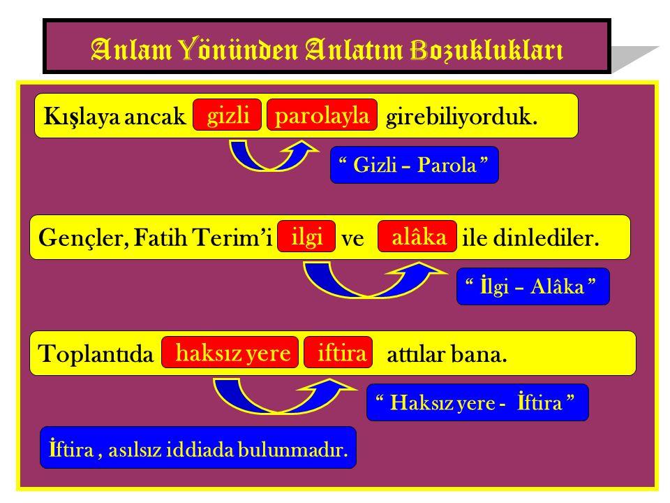 Türkçede, bir cümlenin öznesi, birinci ve üçüncü tekil ki ş iden olu ş uyorsa, yüklemi birinci ço ğ ul ki ş i olur.