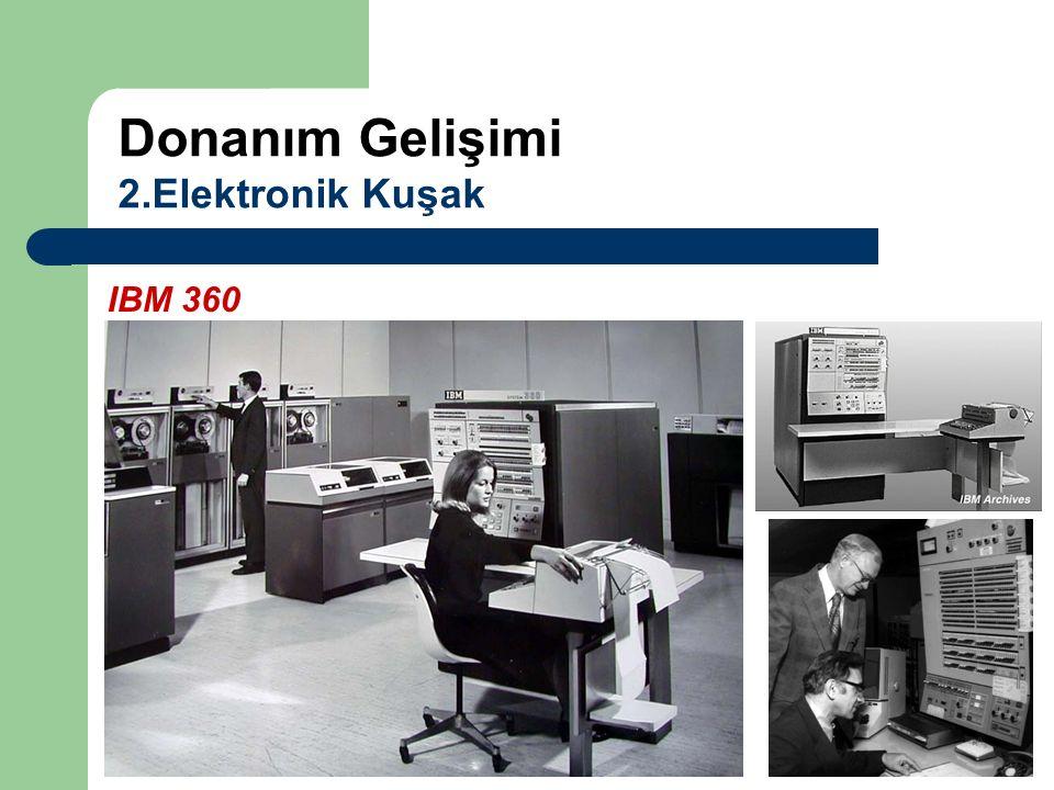 IBM 360 Donanım Gelişimi 2.Elektronik Kuşak