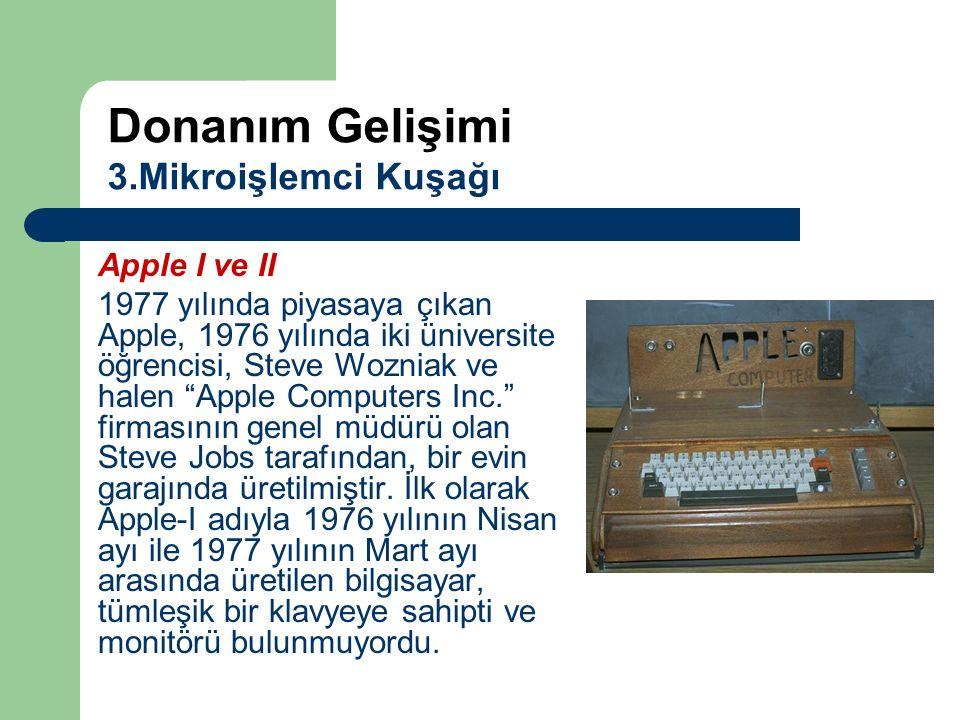 """Apple I ve II 1977 yılında piyasaya çıkan Apple, 1976 yılında iki üniversite öğrencisi, Steve Wozniak ve halen """"Apple Computers Inc."""" firmasının genel"""