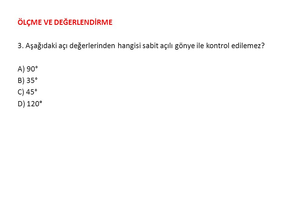 ÖLÇME VE DEĞERLENDİRME 3.