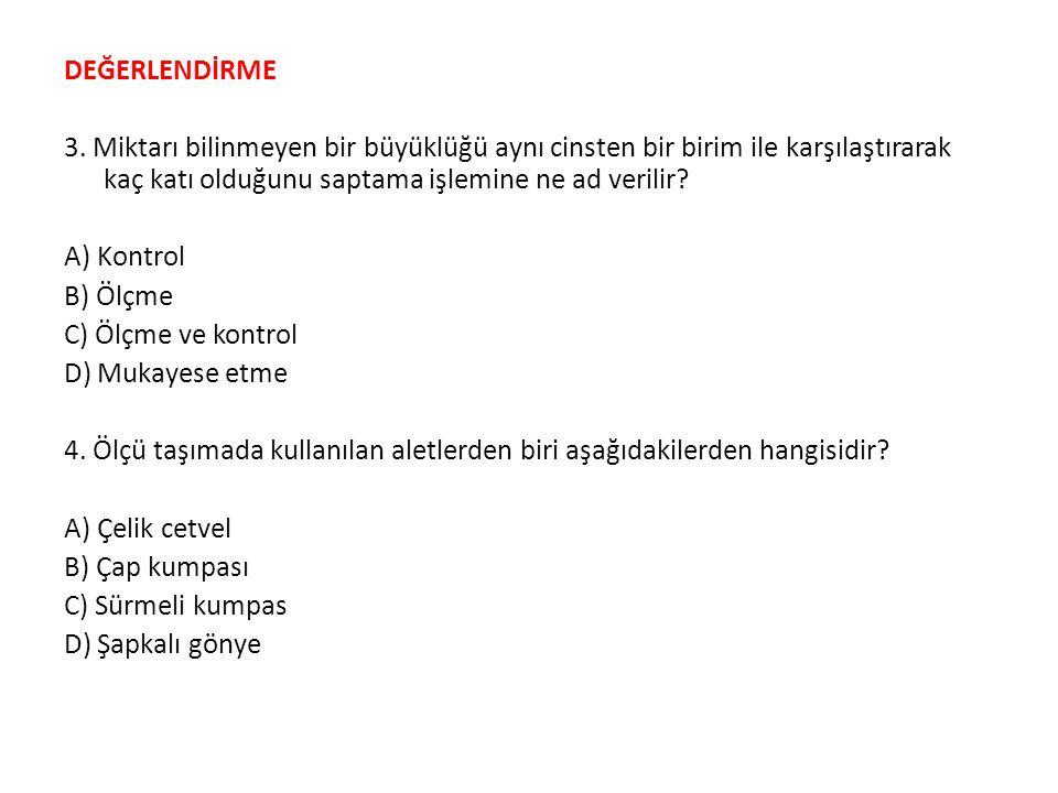 DEĞERLENDİRME 3.