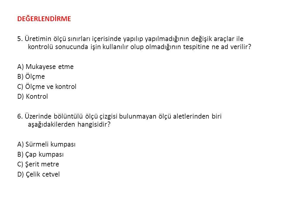 DEĞERLENDİRME 5.