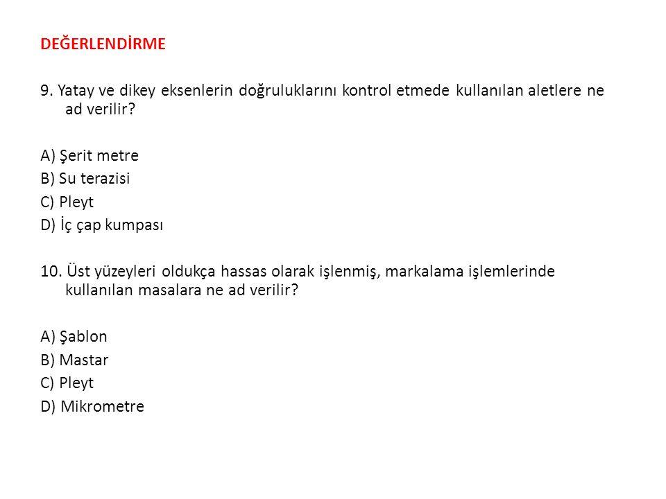 DEĞERLENDİRME 9.