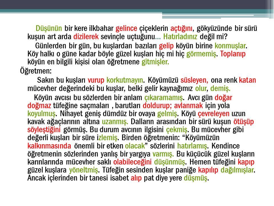 Örnek soru: Aşağıdaki cümlelerin hangisinde farklı türde bir fiilimsi vardır.