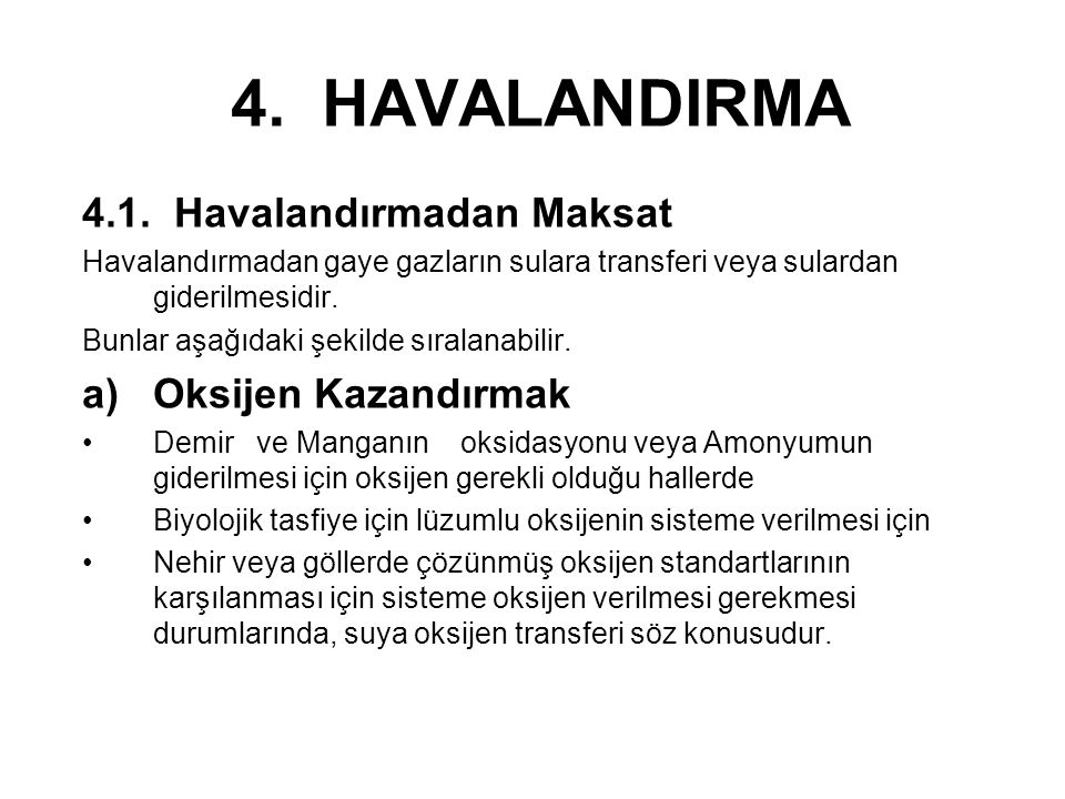 4.HAVALANDIRMA 4.1.