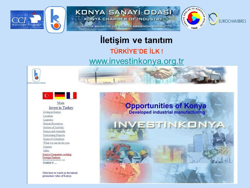 İletişim ve tanıtım TÜRKİYE'DE İLK ! www.investinkonya.org.tr