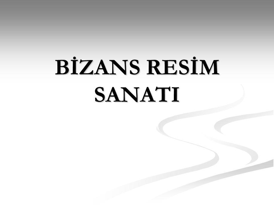 BİZANS RESİM SANATI