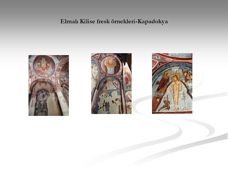 Elmalı Kilise fresk örnekleri-Kapadokya