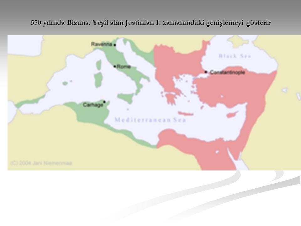 550 yılında Bizans. Yeşil alan Justinian I. zamanındaki genişlemeyi gösterir