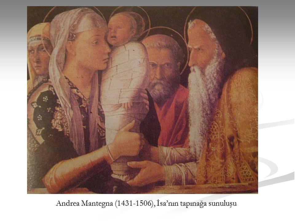 Andrea Mantegna (1431-1506), İsa'nın tapınağa sunuluşu