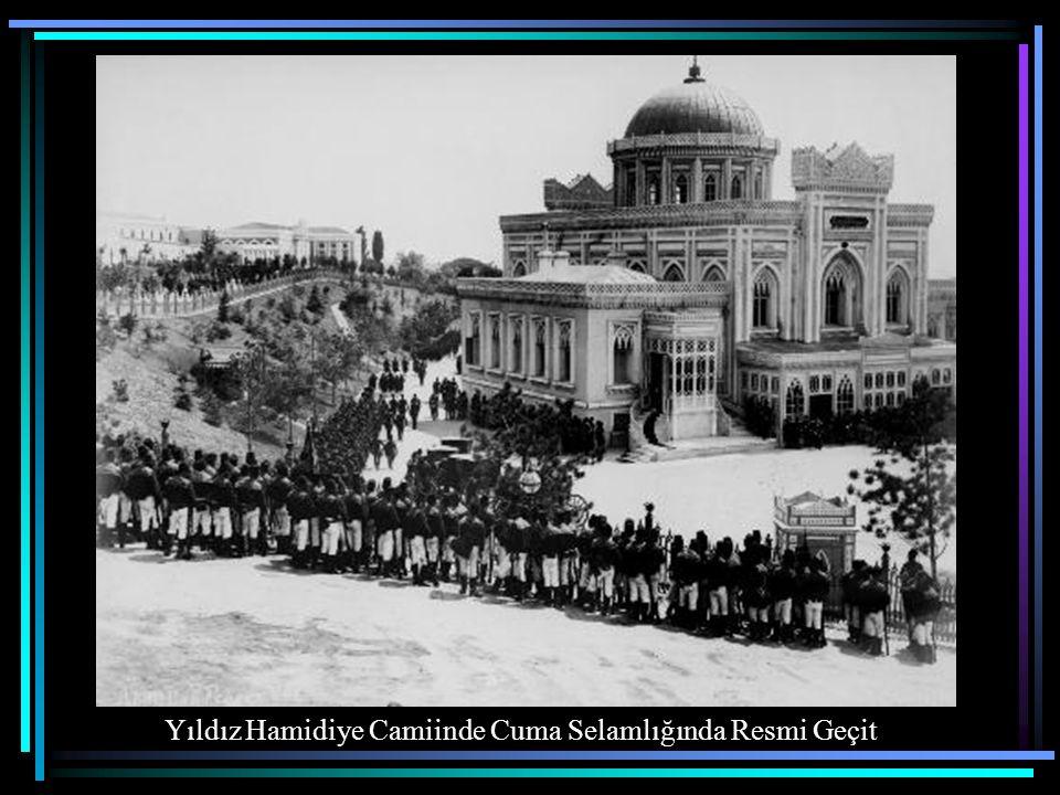 Yıldız (Hamidiye) Camiinde Cuma Selamlığı Beşiktaş
