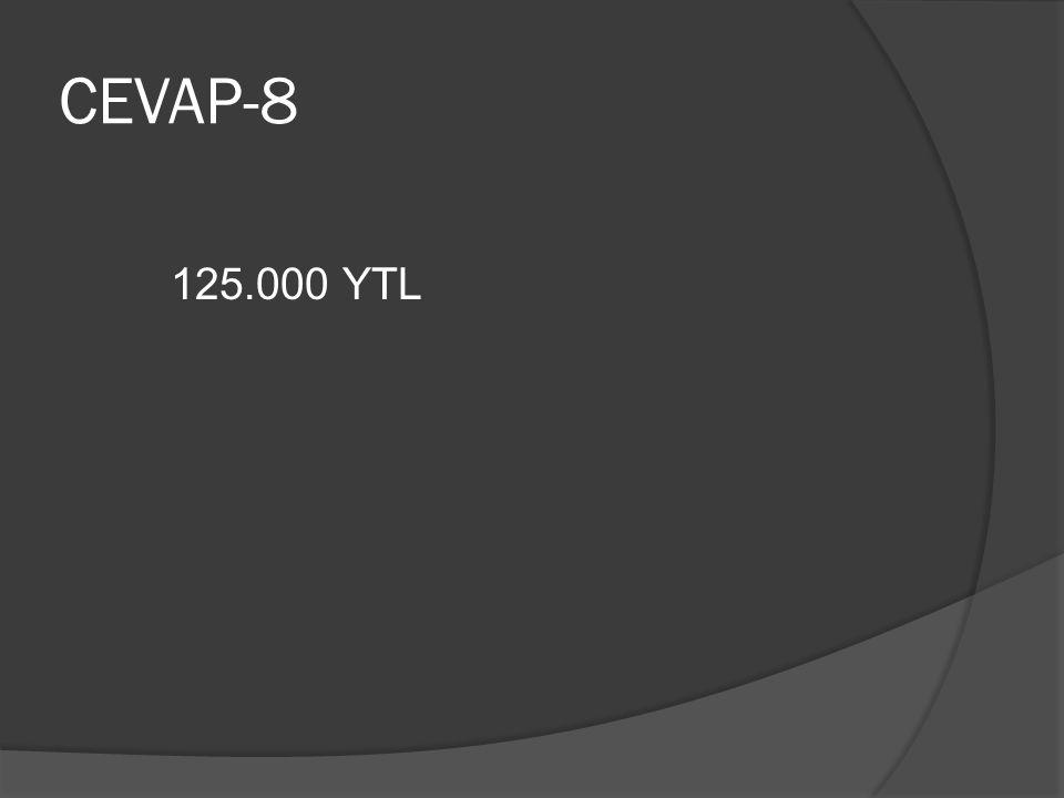 CEVAP-8 125.000 YTL