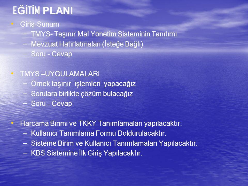 (KBS ) TAŞINIR MAL YÖNETİM SİSTEMİ EĞİTİM TOPLANTISI ARALIK 2012