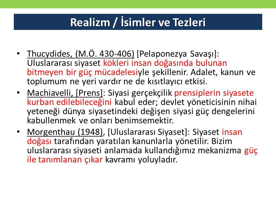 Realizm / İsimler ve Tezleri Thucydides, (M.Ö.
