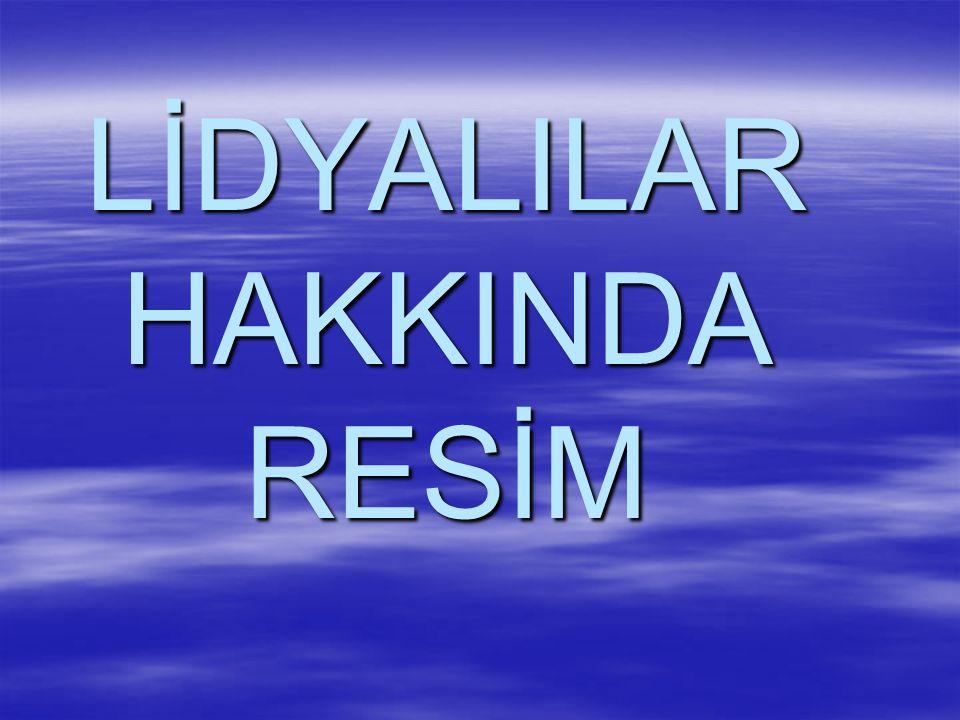 LİDYALILAR HAKKINDA RESİM