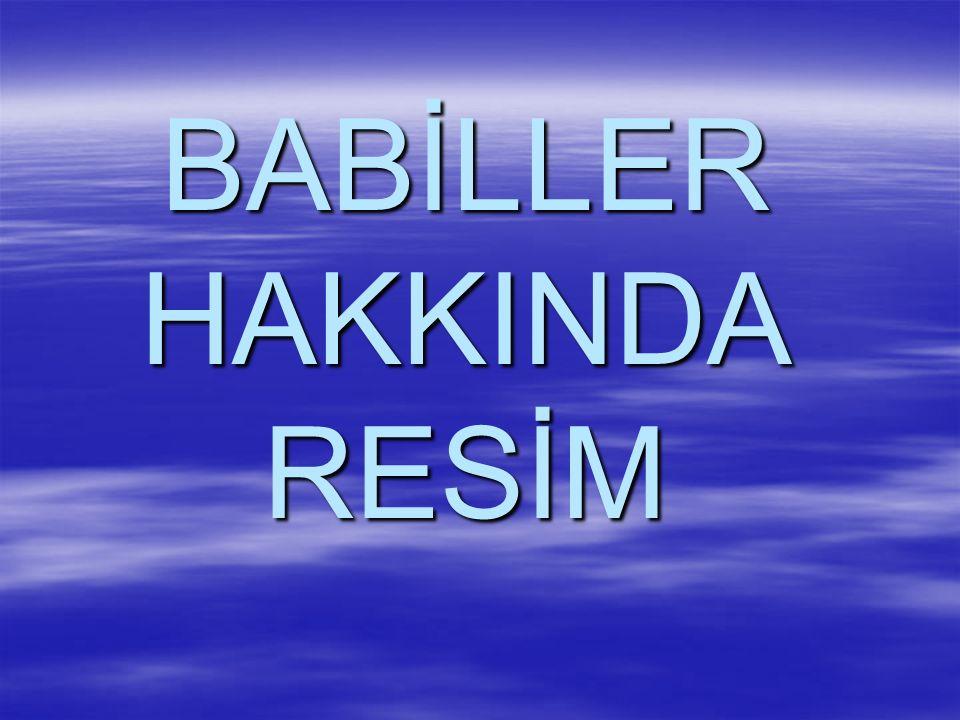 BABİLLER HAKKINDA RESİM