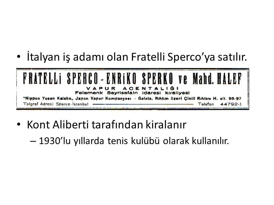 İtalyan iş adamı olan Fratelli Sperco'ya satılır.