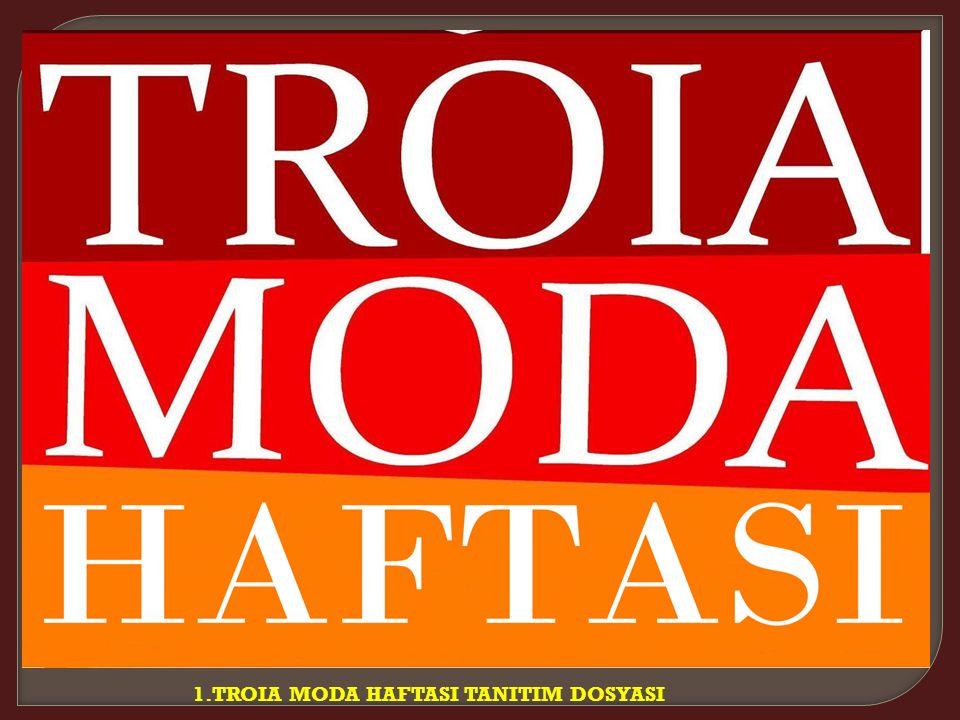 1.TROIA MODA HAFTASI