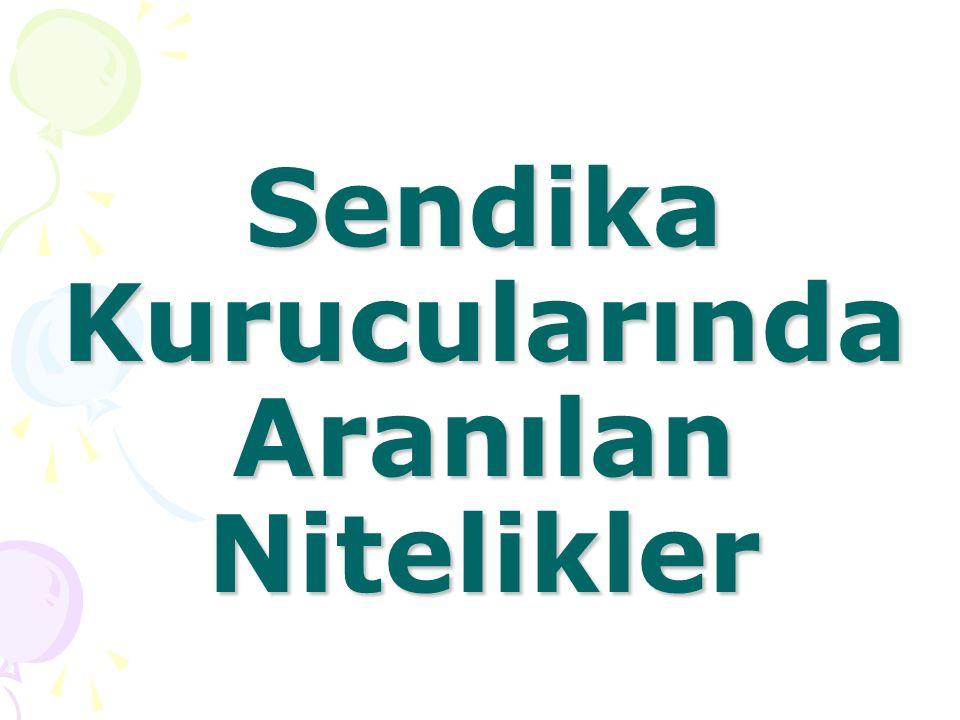 1.Türk vatandaşı olmak, 2. Medeni hakları kullanmaya ehil olmak, 3.